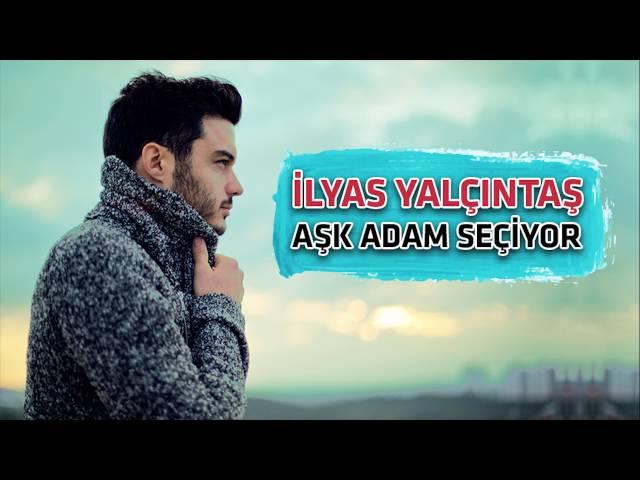 """الیاس یالچینتاش- آهنگ """"عشق آدم ها را انتخاب می کند"""""""