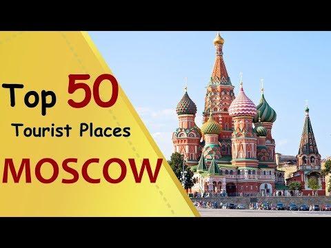 50 مکان توریستی در مسکو