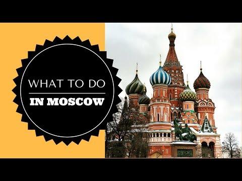 کارهایی که باید در مسکو انجام داد