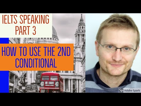 IELTS speaking tips -advanced grammar - Using the second conditional