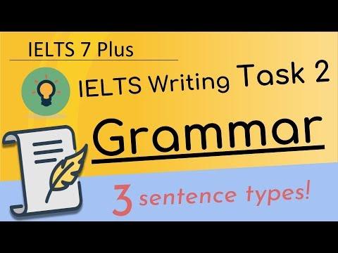 IELTS Writing Task 2 Grammar: 3 Sentence Types